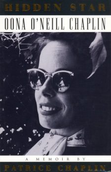 Chaplin, Patrice - Hidden Star Oona O'Neill Chaplin