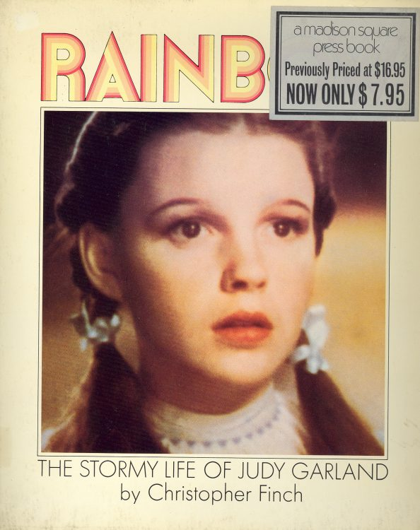 Finch, Christopher - Rainbow, The Stormy Life of Judy Garland