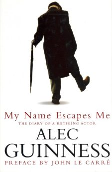 Guinness, Alec - My Name Escapes Me