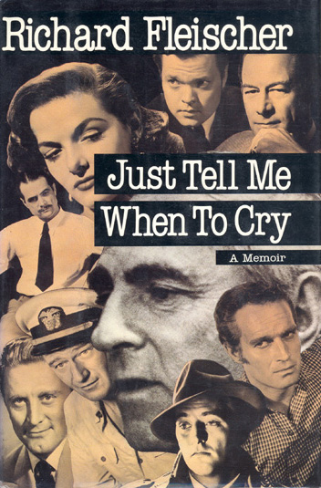 "The autobiography of Mr. Fleischer 'Just Tell Me When to Cry'; the titel was inspired by his first encounter with Sylvia Sidney on the set of ""Violent Saturday"" (1955)"