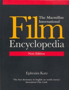 Katz, Ephraim - The Macmillan International Film Encyclopedia
