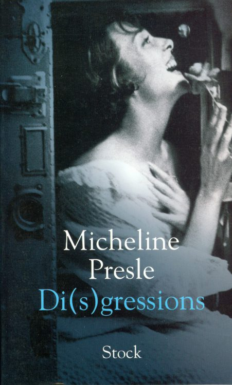 Presle, Micheline - Di(s)gressions