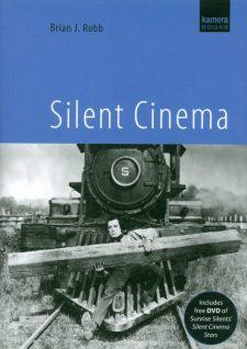 Robb, Brian J - Silent Cinema