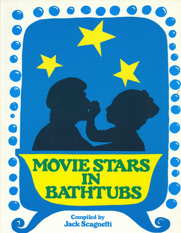 Scagnetti, Jack - Movie Stars in Bathtubs