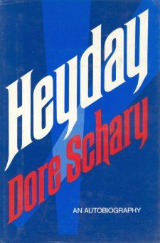 Schary, Dore - Heyday (hc)