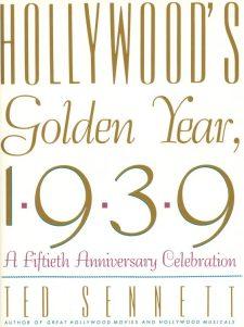 Sennett, Ted - Hollywood's Golden Year, 1939