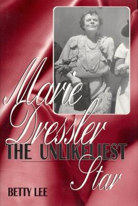 Marie Dressler: The Unlikesliest Star (Betty Lee, 1997)