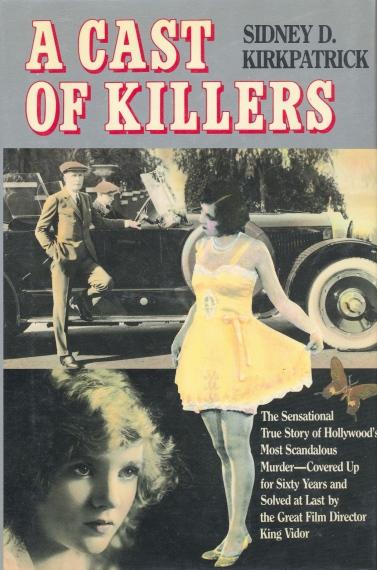 A Cast of Killers (Sidney D Kirkpatrick, 1986)