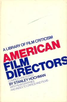 American Film Directors (Stanley Hochman, 1974)