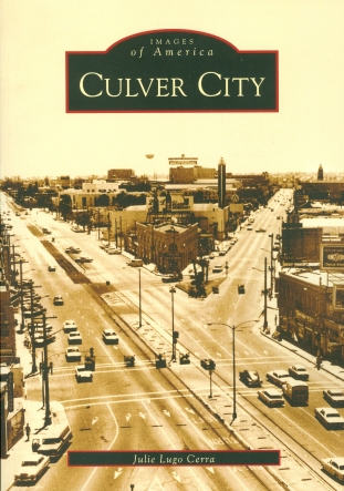 """Culver City"" (Julie Lugo Cerra), Arcadia Publishing"