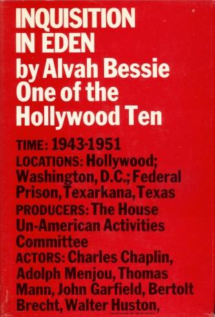 Inquisition in Eden (Alvah Bessie, 1965)