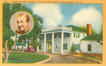 Residence of Bing Crosby (1903-1977). Postcard: Western Publishing and Novelty Co., Los Angeles (from the archive of Leo Verswijver)
