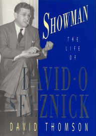 Showman: The Life of David O. Selznick (David Thomson, 1993)