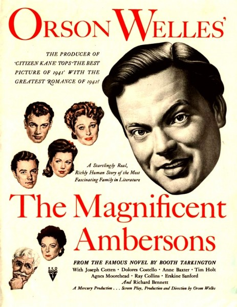 Orson Welles The Maggnificent Ambersons (1942)