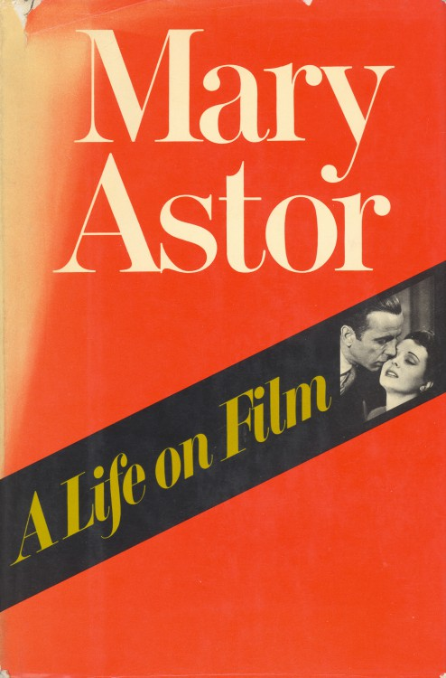 Astor, Mary - A Life on Film