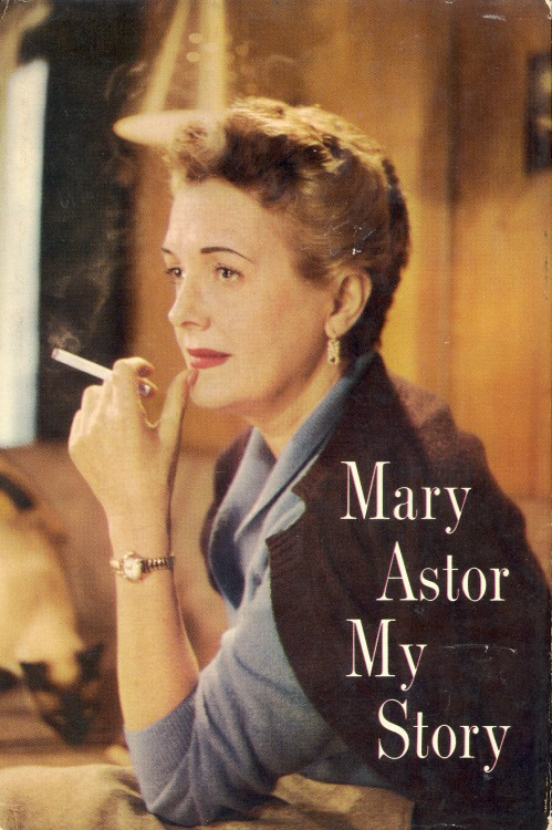 Astor, Mary - My Story
