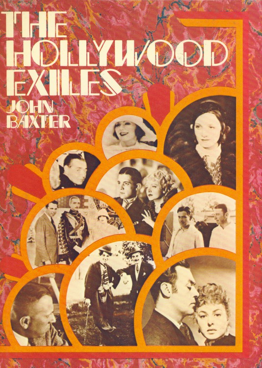 Baxter, John - The Hollywood Exiles