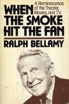 Bellamy, Ralph - When the Smoke Hit the Fan