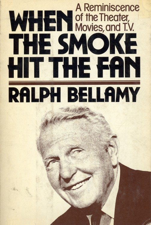 Bellamy, Ralph - When the Smoke Hit the Fan