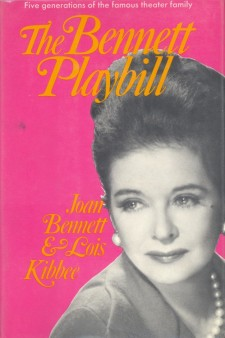 Bennett, Joan & Kibbee, Lois - The Bennett Playbill