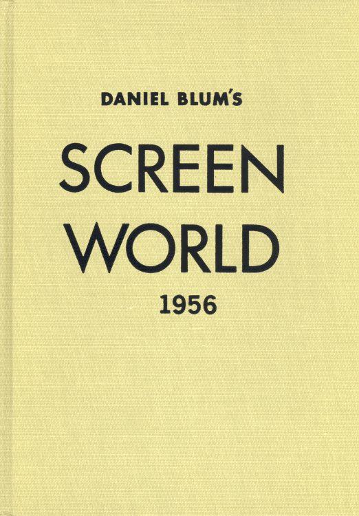 Blum, Daniel - Screen World 1956