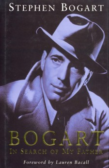 Bogart, Steven - Bogart, In Search of My Father