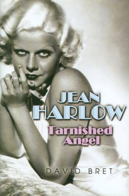 Bret, David - Jean Harlow Tarnished Angel