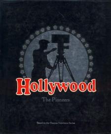Brownlow, Kevin - Hollywood the Pioneers