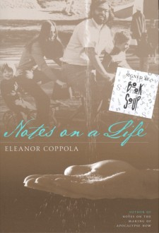 Coppola, Eleanor - Notes on a Life