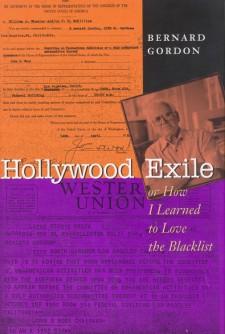 Gordon, Bernard - Hollywood Exile
