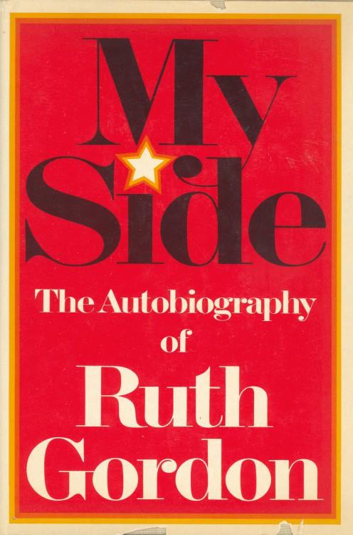 Gordon, Ruth - My Story