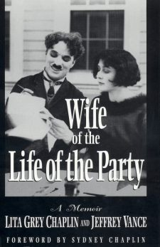 Grey Chaplin, Lita - Wife of the Life of the Party
