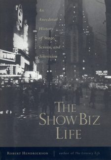 Hendrickson, Robert - The Show Biz Life
