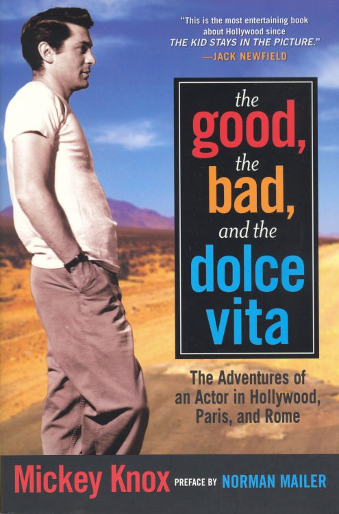 Knox, Mickey - The Good, the Bad and the Dolce Vita