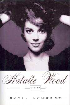 Lamert, Gavin - Natalie Wood A Life