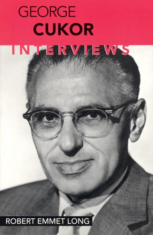 Long, Robert Emmet - George Cukor Interviews