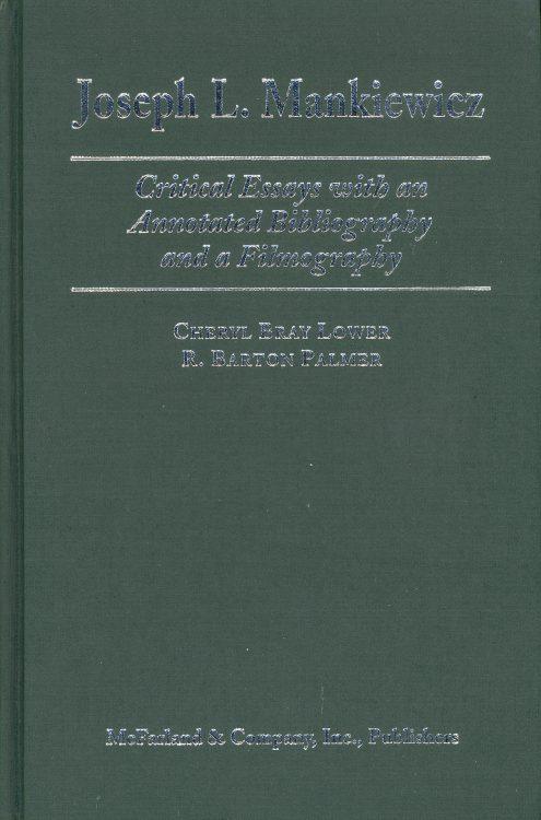 Lower, Cheryl Bray - Joseph L Mankiewicz critical essays