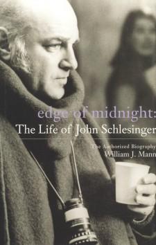 Mann, William J - Edge of Midnight, The Life of John Schlesinger