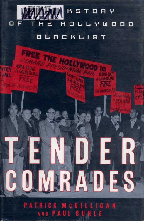 McGilligan, Patrick - Tender Comrades