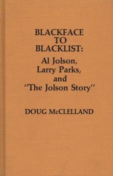 McLelland, Doug - Blackface to Blacklist