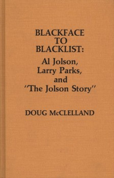 McLelland, Doug - Blackface to Blacklist