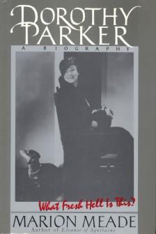 Meade, Marion - Dorothy Parker