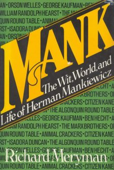 Meryman, Richard - Mank The Wit, World and Life of Herman Mankiewicz