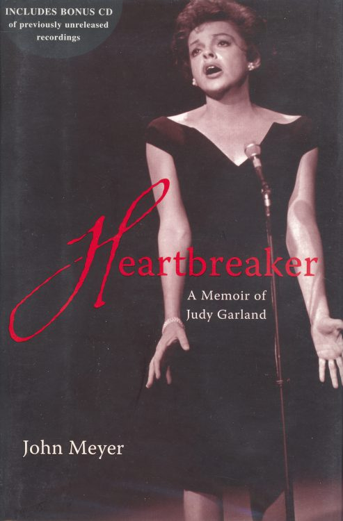 Meyer, John - Heartbreaker a Memoir of Judy Garland