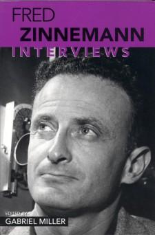 Miller, Gabriel - Fred Zinnemann Interviews