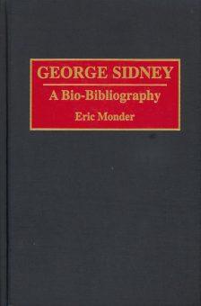 Monder, Eric - George Sidney a Bio-Bibliography