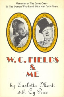 Monti, Carlotta - W C Fields & Me
