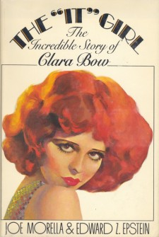 Morella, Joe - The It Girl The Incredible Story of Clara Bow