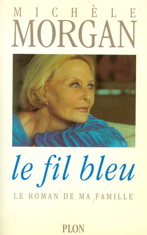 Morgan, Michele - Le Fil Bleu