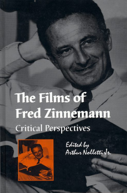 Nolletti, Jr, Arthur - The Films of Fred Zinnemann